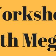 Workshop with Megan